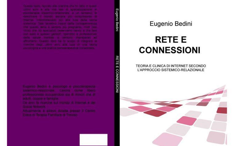 """""""Rete e connessioni. Teoria e clinica di Internet secondo l'approccio sistemico-relazionale"""", ed. Gruppo Editoriale L'Espresso"""