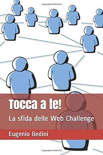 """""""TOCCA A TE! LA SFIDA DELLE WEB CHALLENGE"""""""