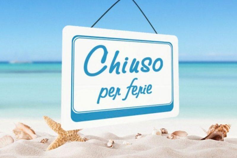 CHIUSO PER FERIE dal 15 agosto all'1 settembre